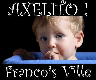 http://francoisville.free.fr/photos/Axelito%20francois%20ville%20400.jpg