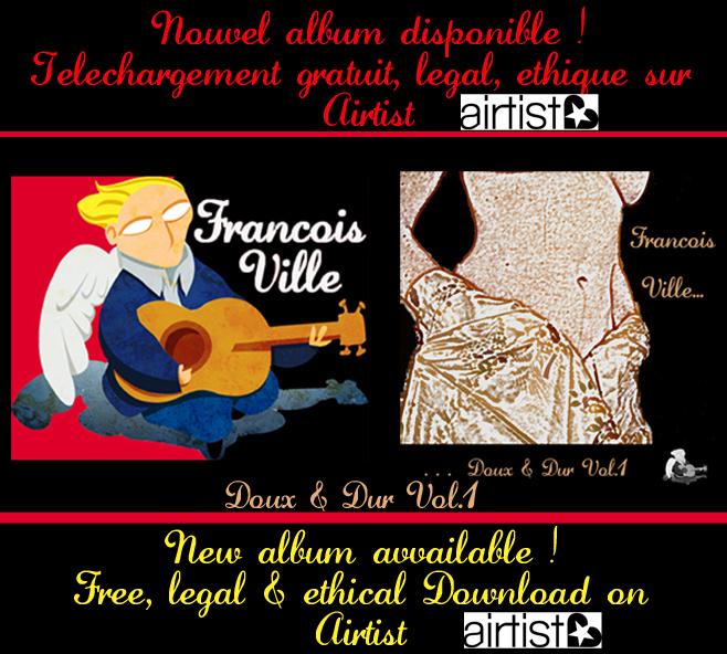 Téléchargez gratuitement le nouvel album de Francois Ville sur Airtist !