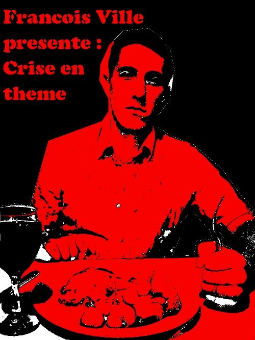 http://francoisville.free.fr/photos/crise%20en%20theme-francois%20ville%20500%20667.jpg