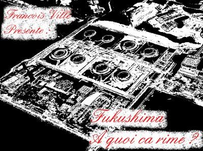 http://francoisville.free.fr/photos/fukushima%20a%20quoi%20ca%20rime%20-%20francois%20ville%20redim.jpg