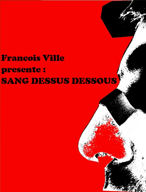 http://francoisville.free.fr/photos/sang%20dessus%20dessous%20-%20francois%20ville%20500%20659.jpg